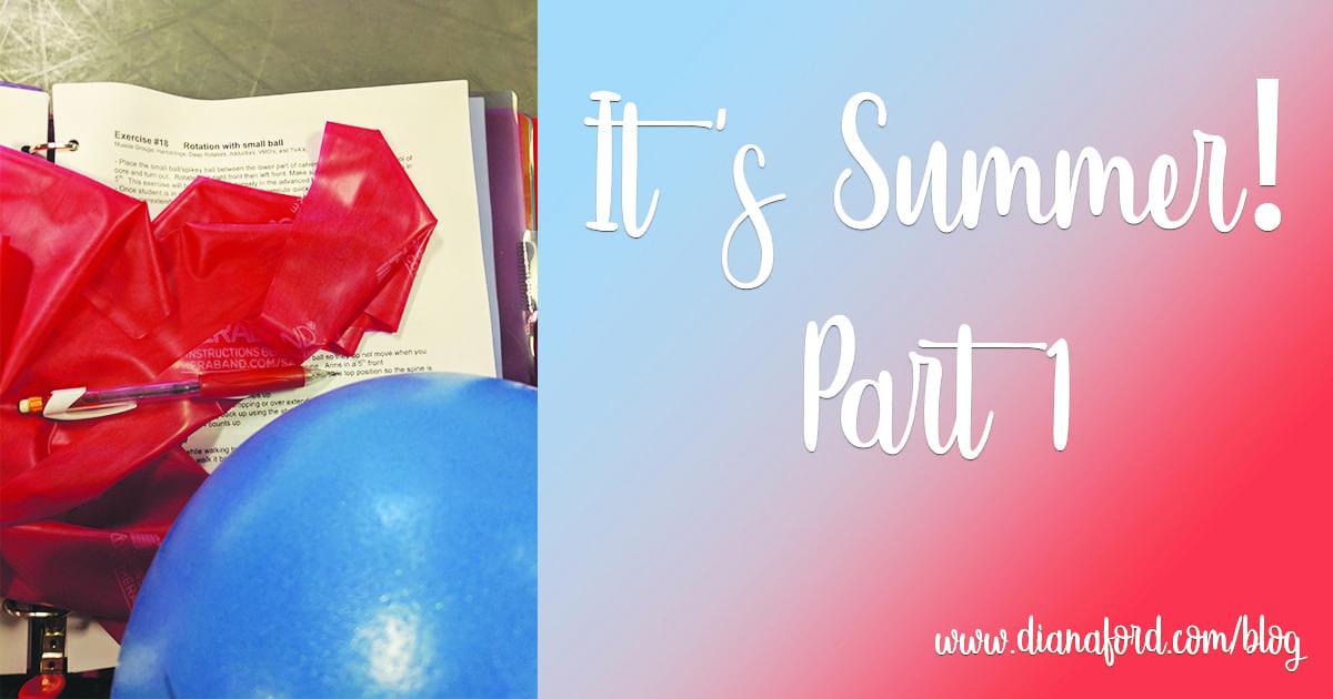 It's Summer! Part 1